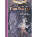 Classic Starts Audio: The Adventures of Tom Sawyer《汤姆索亚历险记》(含CD,精装) ISBN 9781402773563