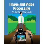【预订】Image and Video Processing An Introductory Guide