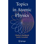Topics in Atomic Physics [ISBN: 978-0387257488]
