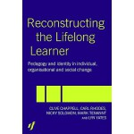 【预订】Reconstructing the Lifelong Learner: Pedagogy and Ident