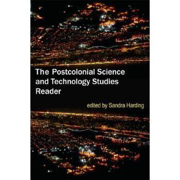 【预订】The Postcolonial Science and Technology Studies Reader 预订商品,需要1-3个月发货,非质量问题不接受退换货。