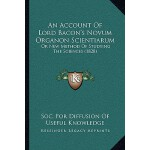 【预订】An Account of Lord Bacon's Novum Organon Scientiarum: O