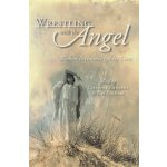 Wrestling With the Angel: Women Reclaiming Their Lives [ISB