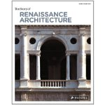 The Story of Renaissance Architecture (Story Of... (Prestel