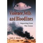 【预订】Violence, Veils and Bloodlines: Reporting from War Zone
