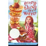 The Newbery Honor Books 2002: Everything on a Waffle