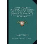 【预订】Lloyd's Steamboat Directory and Disasters on the Wester