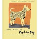 Road-side Dog [ISBN: 978-0374526238]
