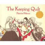 Keeping Quilt 被子--讲述亲情、爱与信念的感人故事 ISBN 9780689844478
