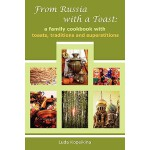 【预订】From Russia with a Toast: A Family Cookbook with Toasts