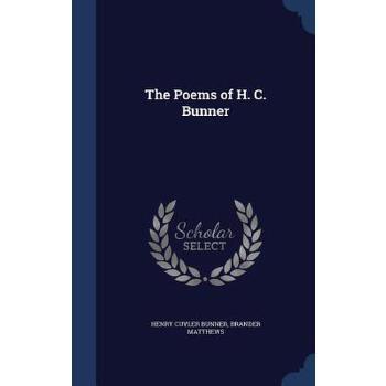 【预订】The Poems of H. C. Bunner 预订商品,需要1-3个月发货,非质量问题不接受退换货。