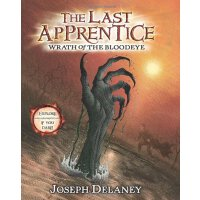 Wrath of the Bloodeye (The Last Apprentice #5) [ISBN: 978-0