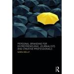 【预订】Personal Branding for Entrepreneurial Journalists and C
