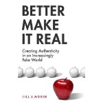 【预订】Better Make It Real: Creating Authenticity in an Increa