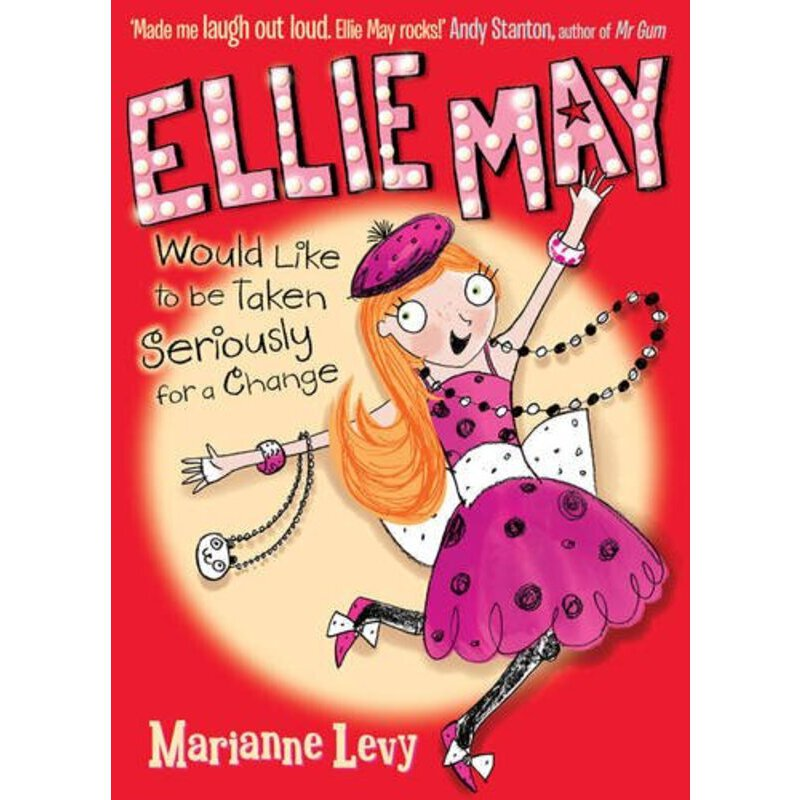 Ellie May Would Like To Be Taken Seriously For A Change  ISBN:9781405260299 ISBN:9781405260299