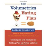The Volumetrics Eating Plan: Techniques and Recipes for Fee