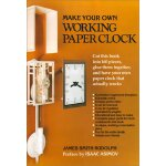 Make Your Own Working Paper Clock [ISBN: 978-0060910662]