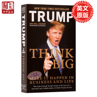 【中商原版】激情成就梦想英文原版思高想远 Donald John Trump 唐纳德・特朗普Think Big: Make It Happen In Business and Life