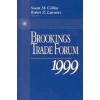 【预订】Brookings Trade Forum: 1999