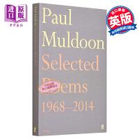 【中商原版】保罗马尔登诗选1968-2014 英文原版 外国诗歌 Selected Poems 1968-2014 Paul Muldoon Faber