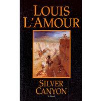 SILVER CANYON(ISBN=9780553247435) 英文原版