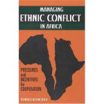 Managing Ethnic Conflict in Africa: Pressures and Incentive