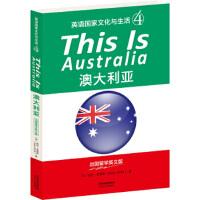 【正版新书直发】THIS IS AUSTRALIA:澳大利亚(英语国家文化与生活4)[加] 凯伦・史密斯天津人民出版社