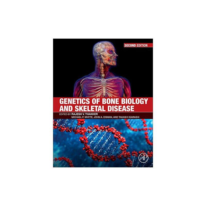 【预订】Genetics of Bone Biology and Skeletal Disease 9780128041826 美国库房发货,通常付款后3-5周到货!