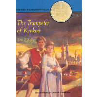 The Trumpeter of Krakow (Newbery Medal) 波兰吹号手(1929年纽伯瑞金奖) I