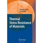 Thermal Stress Resistance of Materials [ISBN: 978-364209055