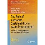 【预订】The Role of Corporate Sustainability in Asian Developme