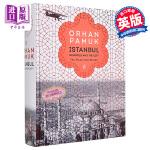 【中商原版】伊斯坦布尔解读 英文原版 Istanbul: Memories and the City Orhan Pa