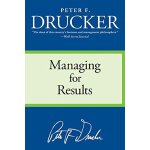 Managing for Results: Economic Tasks and Risk-Taking Decisi