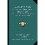 【预订】Magneto and Dynamo Electric Machines: With a De*ion of