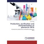Production, purification and characterization of plantarcin