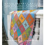 Kaffe Fassett Quilts Shots and Stripes: 24 New Projects Mad