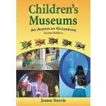 【预订】Children's Museums: An American Guidebook 9780786440009