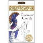 Signet Classics Troilus and Cressida