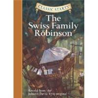 [英文原版] Classic Starts:The Swiss Family Robins