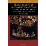 【预订】Global Trade and the Transformation of Consumer Culture