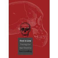 First in Line: Tracing Our Ape Ancestry [ISBN: 978-03001801