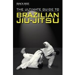 【预订】The Ultimate Guide to Brazilian Jiu-Jitsu