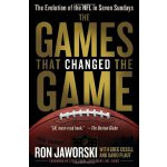 The Games That Changed the Game: The Evolution of the NFL i