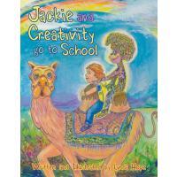 【预订】Jackie and Creativity Go to School