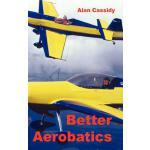 【预订】Better Aerobatics