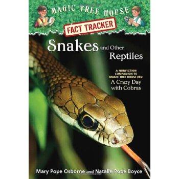 英文原版神奇树屋#23:蛇与其他爬行动物Magic Tree House Fact Tracker #23: Snakes and Other Reptiles  ISBN:9780375860119