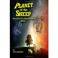 Planet of the Sheep: Blueprint for Revolution 2012 [ISBN: 978-1469910031]