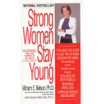 STRONG WOMEN STAY YOUNG(ISBN=9780553588736) 英文原版