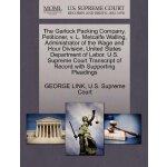 The Garlock Packing Company, Petitioner, v. L. Metcalfe Wal