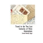 【预订】Travel in the Two Last Centuries of Three Generations